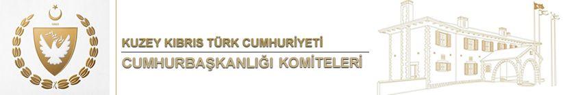 KKTC Cumhurbaşkanlığı Komiteleri